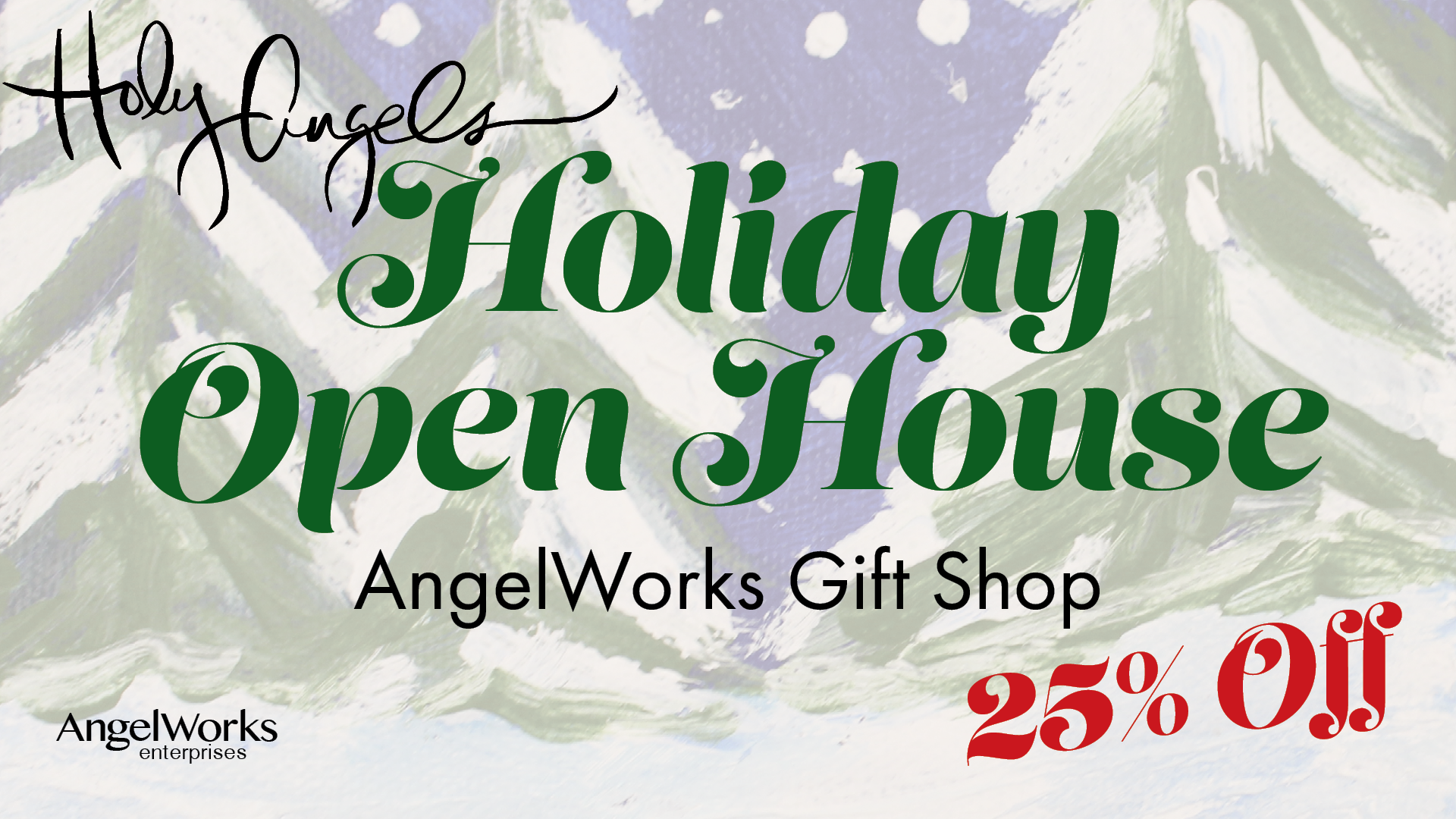 Holiday Open House - Shopping Sale @ AngelWorks Gift Shop