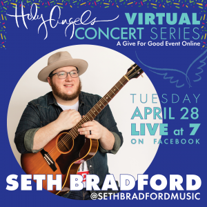 Seth Bradford - LIVE Virtual Concert @ Holy Angels Facebook Page